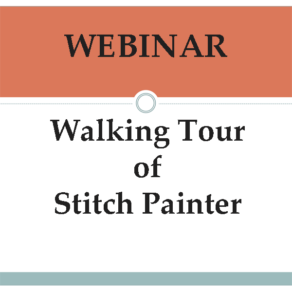 Webinar - Walking Tour of Stitch Painter (04/28/17)