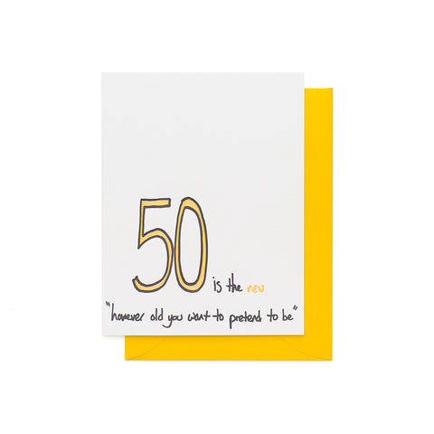 50 is the new...