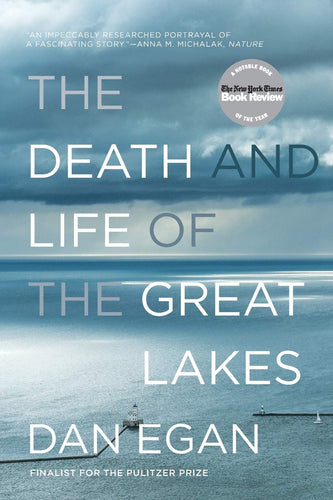 The Death of the Great Lakes