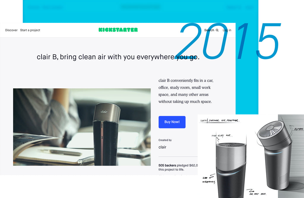 Clair's 2015 milestones, such as a successful crowdfunding campaign on Kickstarter for a handheld airpurifier, Clair B, and being awarded the 2015 Good Design award by the Ministry of Trade, Industry, and Energy in South Korea