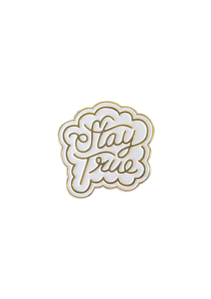 'Stay True' Lapel Pin by Steen Jones