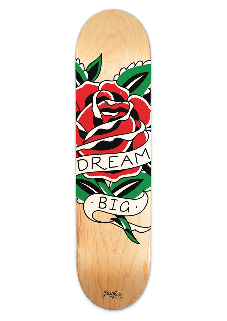 'Dream Big' Skateboard by Steen Jones
