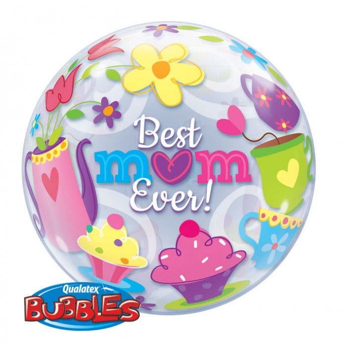Best Mom Ever! Tea Time Bubble - 22""