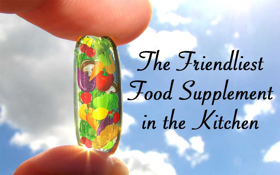 The Friendliest Food Supplement in the Kitchen