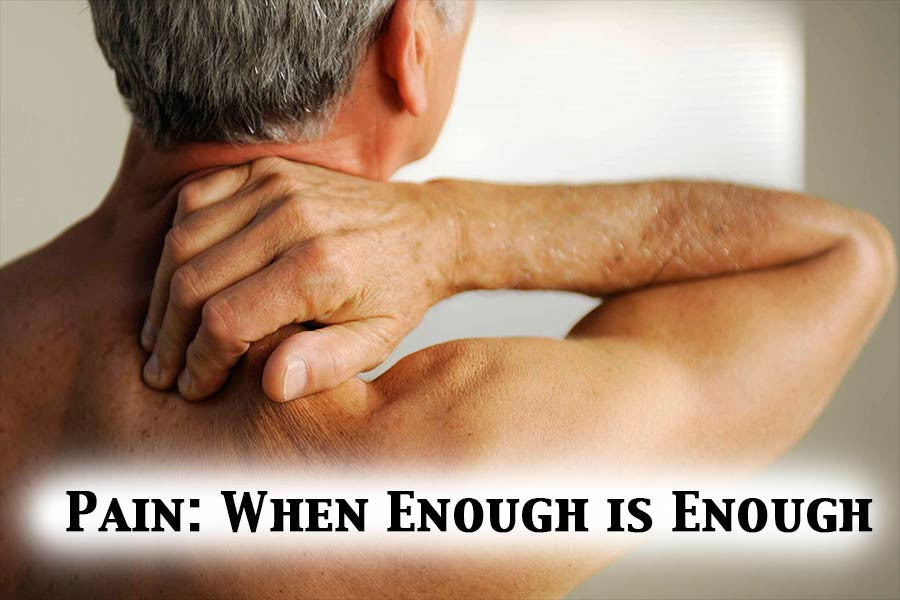 Pain: When Enough is Enough