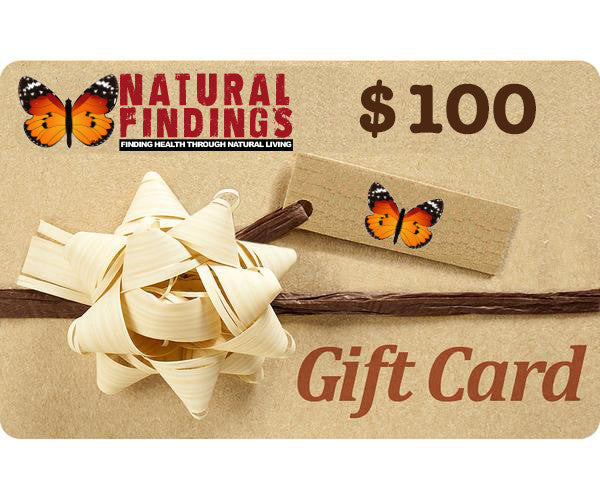 100 Dollar Natural Findings Gift Card