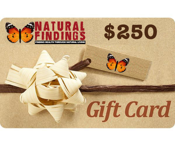 250 Dollar Natural Findings Gift Card