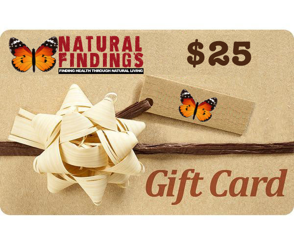 25 Dollar Natural Findings Gift Card