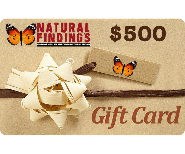 500 Dollar Natural Findings Gift Card