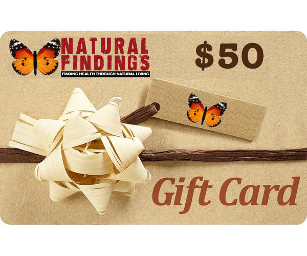 50 Dollar Natural Findings Gift Card