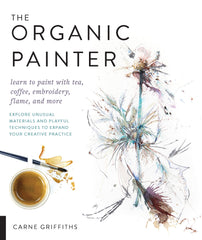 First Flight & The Organic Painter Book
