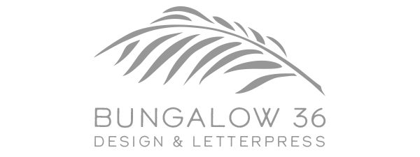 Bungalow36 Design & Letterpress