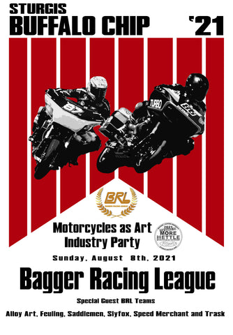 Bagger Racing League Motorcyles as Art Industry Party Sturgis 21 Buffalo Chip