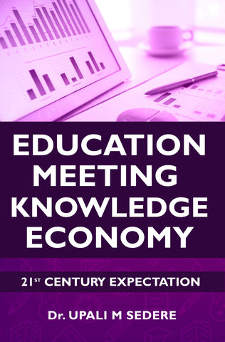 21st Century Expectation: Education Meeting Knowledge Economy