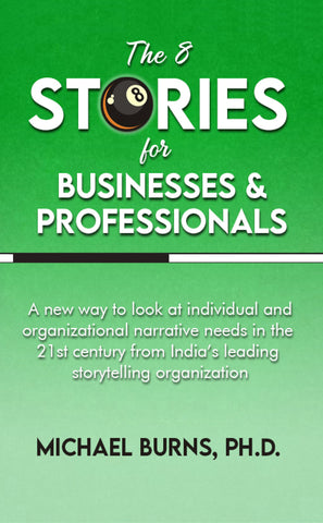 The 8 Stories for Businesses and Professionals