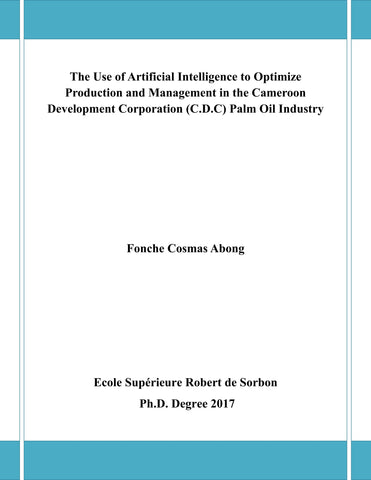 The Use of Artificial Intelligence to Optimize Production and Management in the Cameroon Development Corporation (C.D.C) Palm Oil Industry