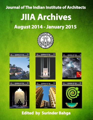 Journal of The Indian Institute of Architects: JIIA Archives - August 2014 - January 2015