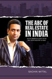 The ABC Of Real Estate In India