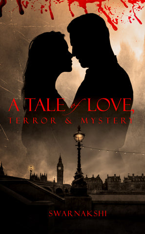 A Tale of Love, Terror & Mystery
