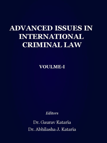 Advanced issues in International Criminal Law : Volume - 1