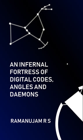 An Infernal Fortress Of Digital Codes, Angles And Daemons