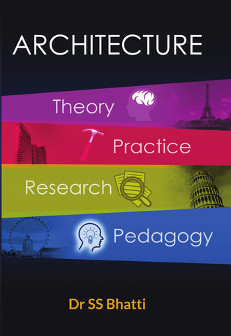 Architecture : Theory, Practice, Research, and Pedagogy