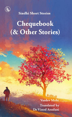 Chequebook (& Other Stories) : Sindhi Short Stories