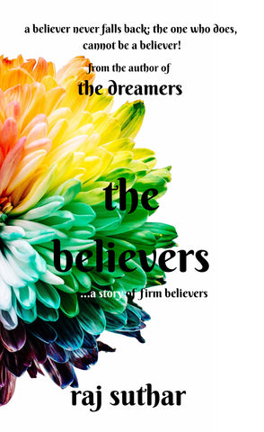 the believers ...a story of firm believers