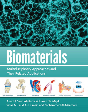 BIOMATERIALS: Multidisciplinary Approaches and Their Related Applications