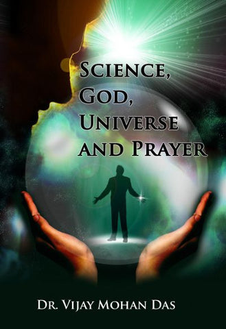 Science, God, Universe and Prayer
