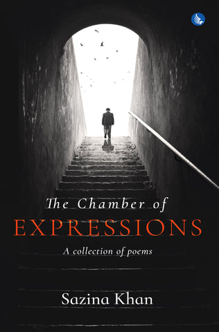 The Chamber of Expressions: A collection of poems