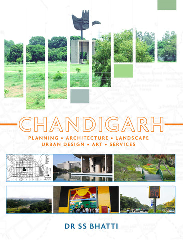 CHANDIGARH : Planning • Architecture • Landscape • Urban Design • Art • Services