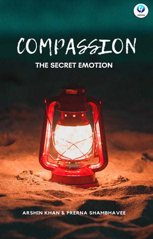 Compassion: The Secret Emotion