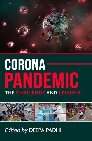 Corona Pandemic: The Challenge and Lessons