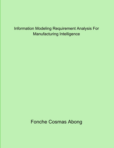 Information Modeling Requirement Analysis For Manufacturing Intelligence