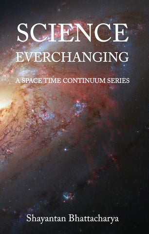 Science Everchanging: A Space Time Continuum Series