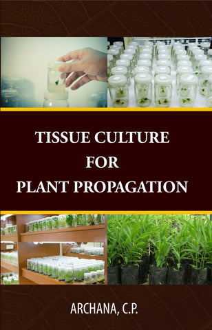 Tissue Culture for Plant Propagation