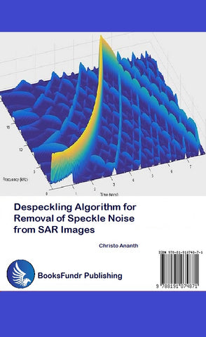 [PRE-ORDER] Despeckling Algorithm for removal of Speckle noise from SAR Images