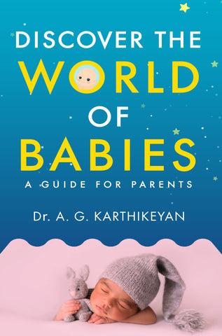 Discover the World of Babies: A Guide for Parents