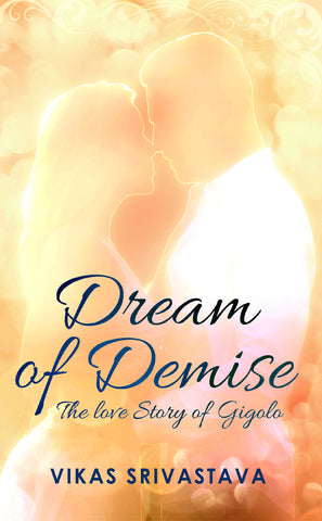 Dream of Demise: The Love Story of a Gigolo