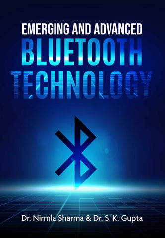 Emerging and Advanced Bluetooth Technology