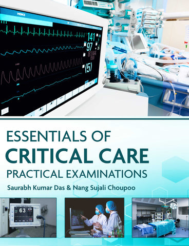 Essentials of Critical Care Practical Examinations