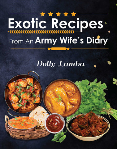 Exotic Recipes from an Army Wife's Diary