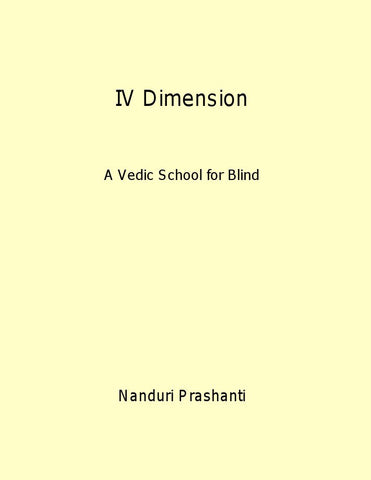 IV Dimension : A Vedic School for Blind