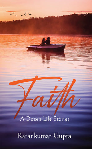 Faith - A Dozen Life Stories