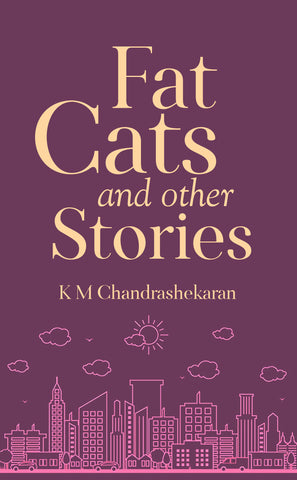 Fat Cats and other Stories