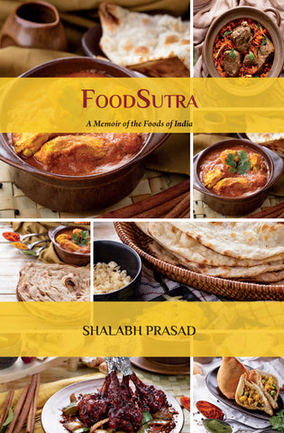 FoodSutra: A Memoir of the Foods of India