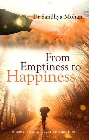 From Emptiness to Happiness