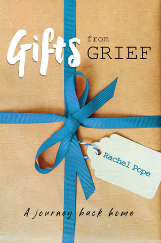 Gifts from Grief: A Journey Back Home