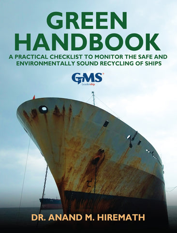 Green Handbook: A practical checklist to monitor the safe and environmentally sound recycling of ships